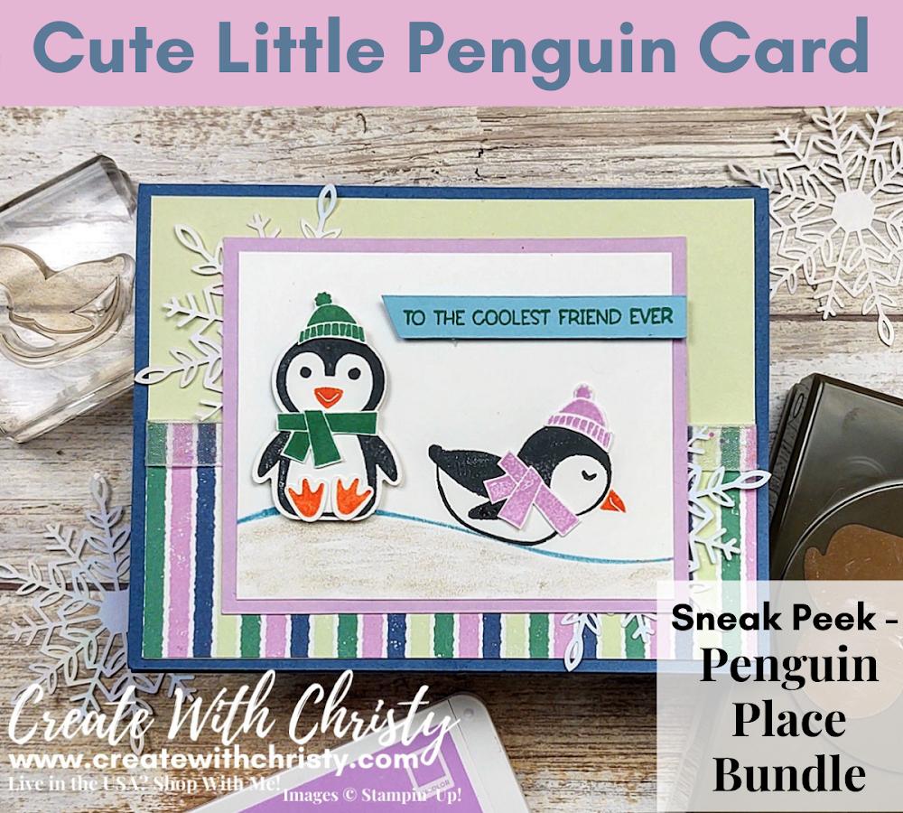 Stampin' Up! Sneak Peek - Penguin Place Bundle