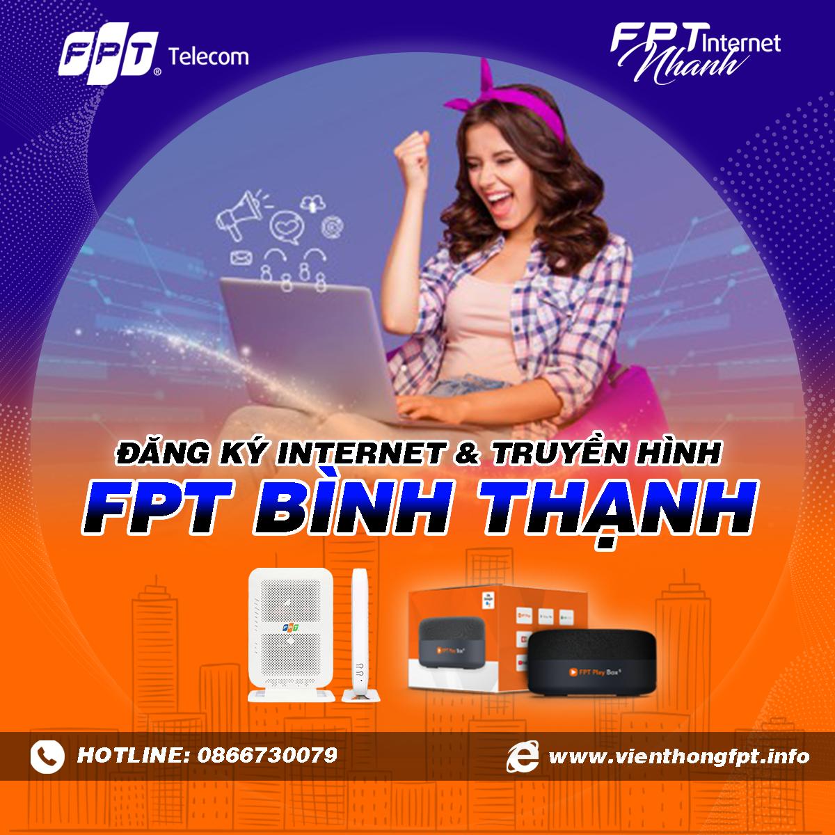 Tổng đài FPT Bình Thạnh - Đăng ký Internet và Truyền hình FPT