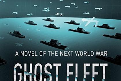 Ghost Fleet (THE NEXT WORLD WAR) : Indonesia Hancur Tahun 2030 Karena Perang Amerika Serikat VS China