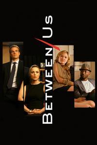 Watch Between Us Online Free in HD