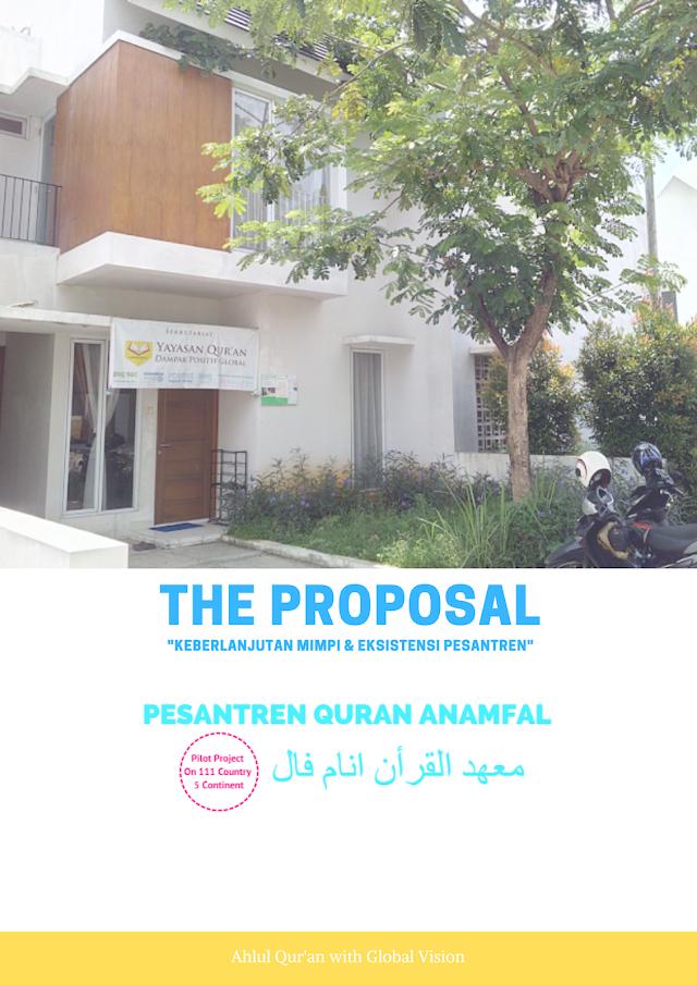 Proposal Pesantren Qur'an Anamfal : Keberlanjutan Mimpi dan Eksistensi Pondok