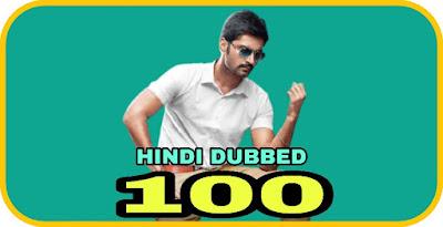 100 Hindi Dubbed Movie