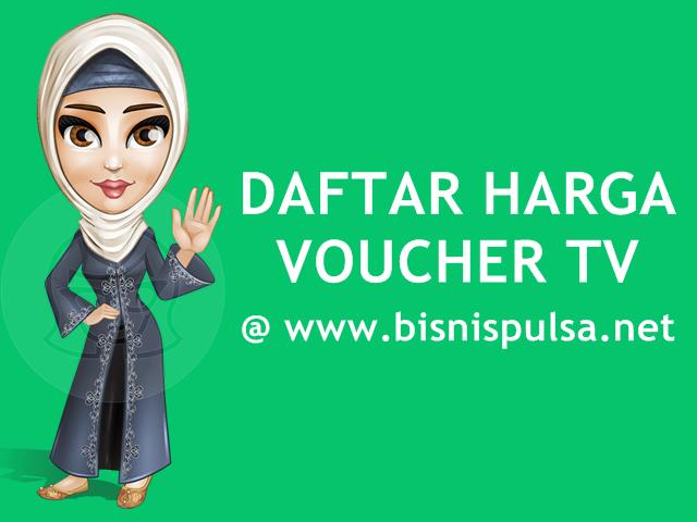 Daftar Harga Voucher TV Prabayar Murah BisnisPulsa.net