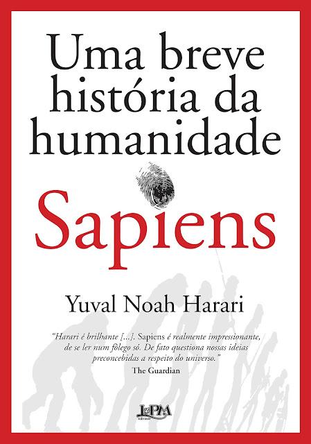Sapiens Uma Breve História da Humanidade Yuval Noah Harari