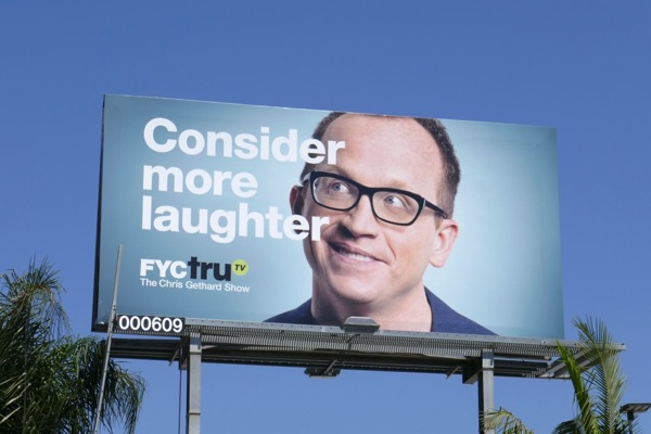 Chris Gethard Consider laughter FYC TruTV Emmy billboard