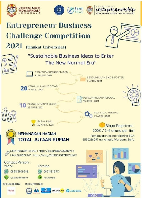 """Entrepreneur Business Challenge Competition 2021"" dengan tema ""Sustainable Business Ideas to Enter The New Normal Era"""