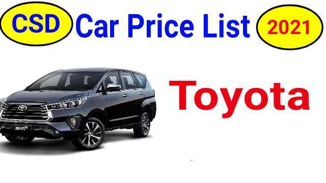 CSD Car Price List 2021 Toyota Delhi and Jammu