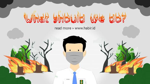 Tanggapan Pelajar atas Kebakaran Hutan dan Lahan