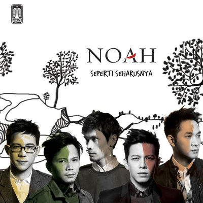 Noah - Seperti Seharusnya - Album (2012) [iTunes Plus AAC M4A]