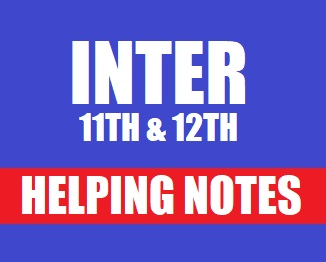 Intermediate (11th & 12th) Helping Notes of All Subjects