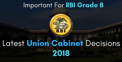 Latest Union Cabinet Decisions - 2018