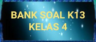 Soal PH K13 Kelas 4 Tema 2 Selalu Berhemat Energi