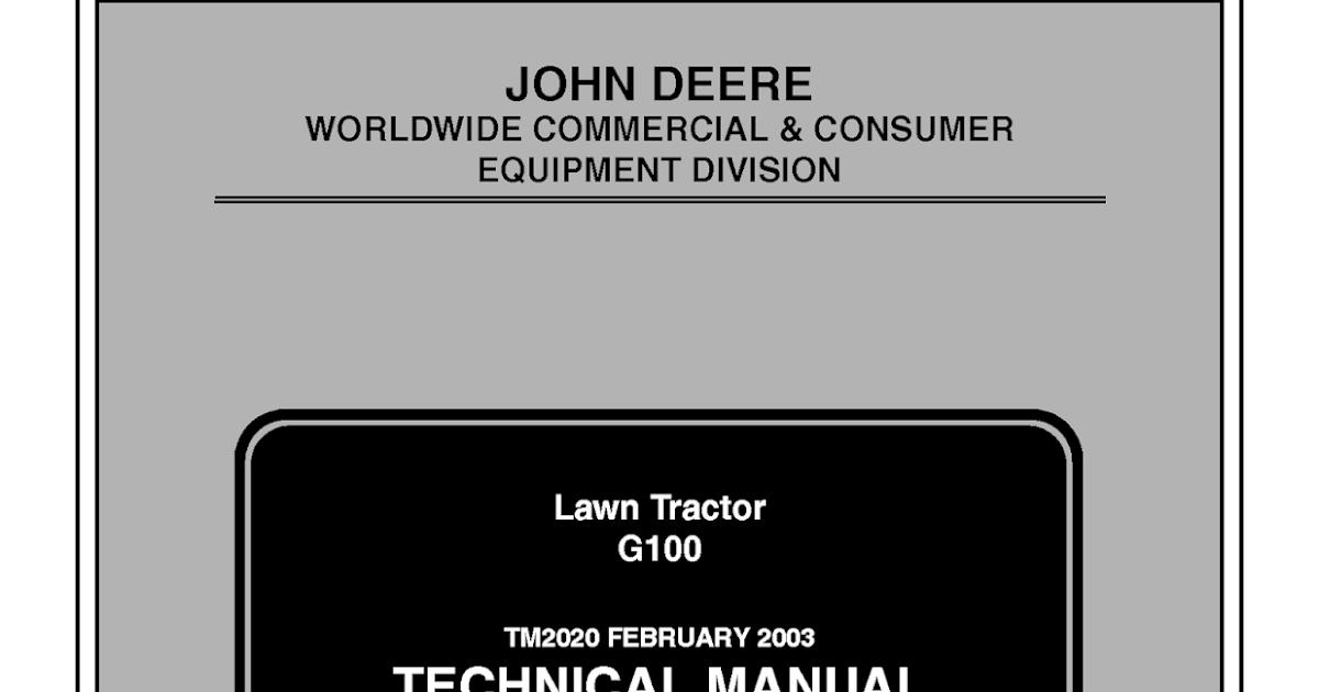 John Deere G100 Lawn Tractor Technical Repair Service