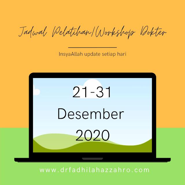 Jadwal Pelatihan/ Workshop Dokter 21-31 Desember 2020