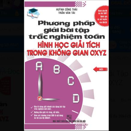 Phương Pháp Giải Bài Tập Trắc Nghiệm Hình Học Giải Tích Trong Không Gian OXYZ ebook PDF-EPUB-AWZ3-PRC-MOBI