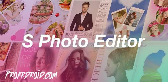 تطبيق S Photo Editor لتحرير وتعديل الصور النسخة المدفوعة للأندرويد