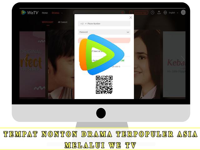 TEMPAT NONTON DRAMA TERPOPULER ASIA MELALUI WE TV