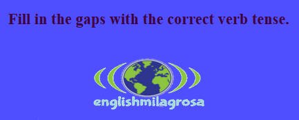 http://englishmilagrosa.blogspot.com.es/2017/05/filling-gaps-with-verbs-tense-6th.html