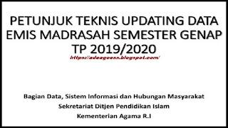 DOWNLOAD JUKNIS UPDATING DATA EMIS MADRASAH SEMESTER GENAP TAHUN PELAJARAN 2019/2020