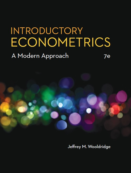 Introductory Econometrics: A Modern Approach, 7th Edition