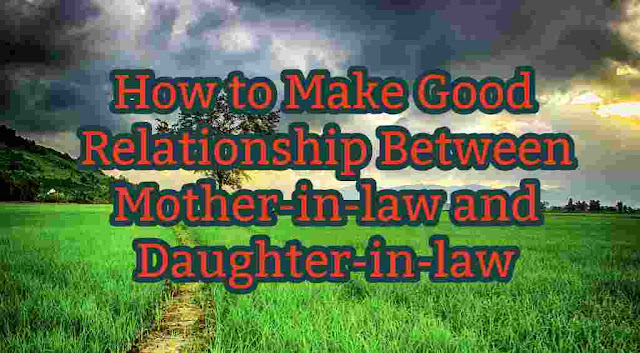 how-to-make-a-good-relationship-between-mother-in-law-and-daughter-in-law