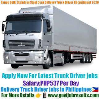 Sanyo Seiki Stainless Steel Corp Delivery Truck Driver Recruitment 2020-21