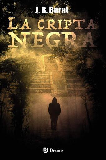 La cripta negra | J.R. Barat | Bruño