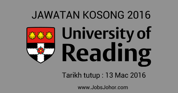 Jawatan Kosong University of Reading Malaysia (JB) 2016