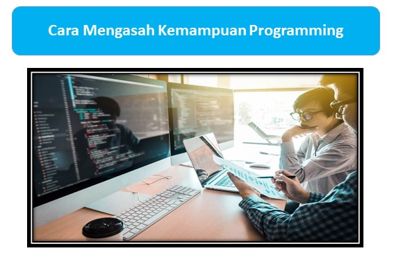 Cara Mengasah Kemampuan Programming