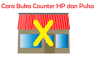 Cara Buka Counter HP dan Pulsa