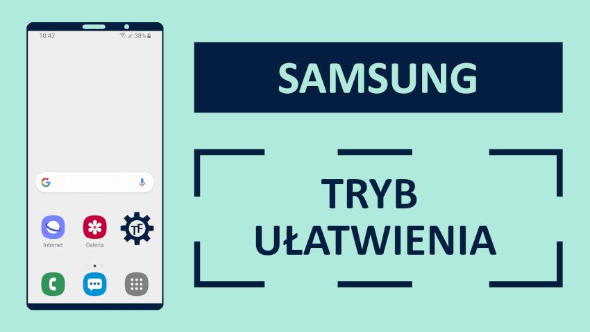 Samsung Tryb Ułatwienia Co to jest?