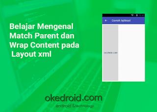 Belajar Mengenal Match Parent dan Wrap Content pada Layout xml