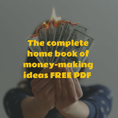 The complete home book of money-making ideas