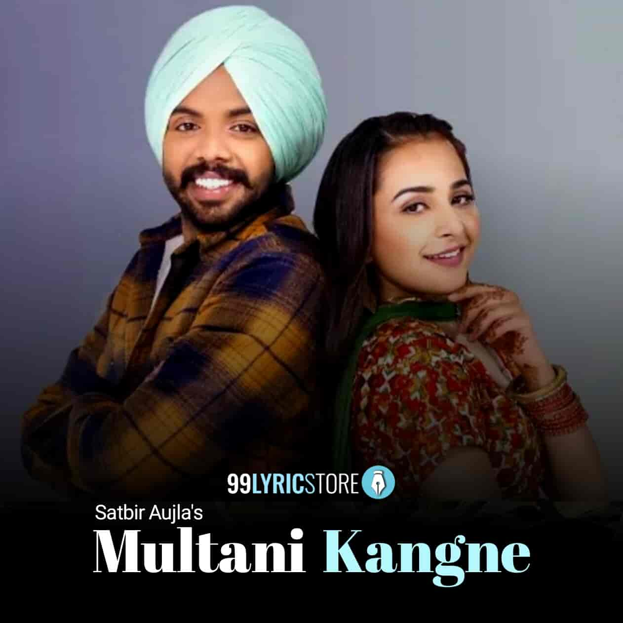 Multani Kangne Satbir Aujla Song Images
