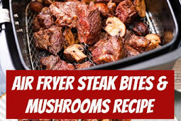 Air Fryer Steak Bites & Mushrooms Recipe #airfryer #steak #steakbites #mushrooms #dinner