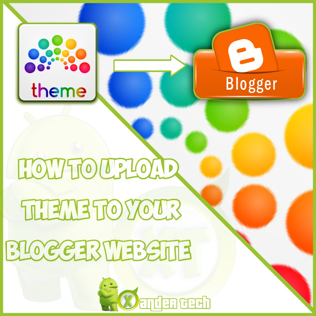 How to change your website theme on Blogger