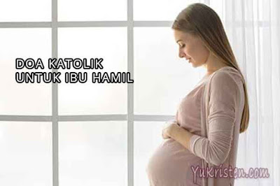 doa katolik untuk ibu hamil