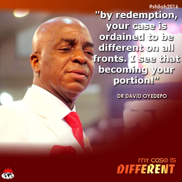 #Quotes from David Oyedepo during #Shiloh2016 - Day 1