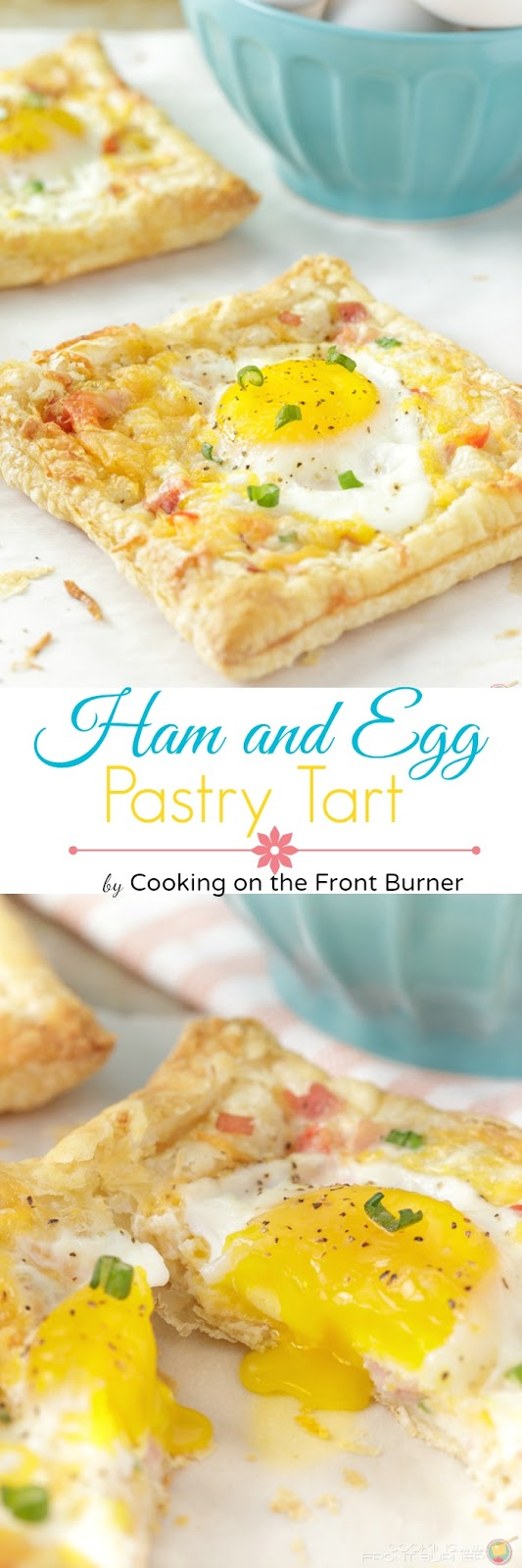Egg and Ham Puffed Pastry Tart | Cooking on the Front Burner