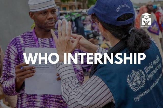 World Health Organization (WHO) internships for people with Bachelors Degrees