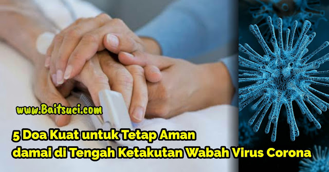 5 Doa Kuat untuk Perdamaian di Tengah Ketakutan Wabah Virus Corona