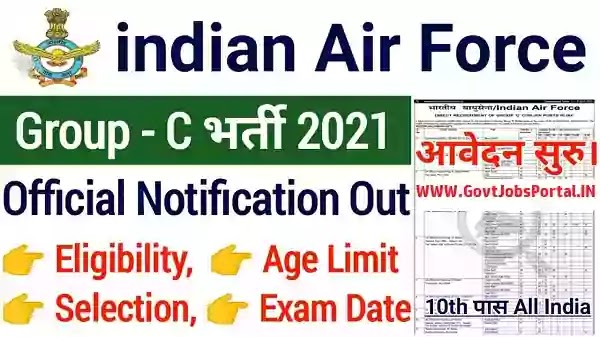 Indian Air Force Group C Civilian Recruitment 2021 : Airforce Jobs in India for 10th, 12th pass Candidates