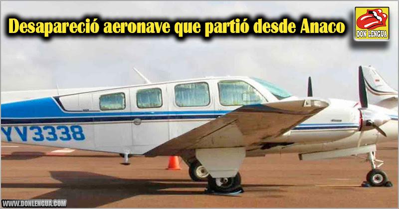Desapareció aeronave que partió desde Anaco