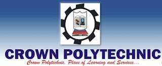 Crown Polytechnic 2018/2019 ND / HND Full-Time Admission Form Out