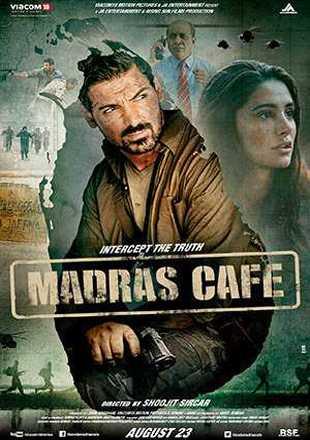 Madras Cafe 2013 Full Hindi Movie Download BRRip 720p