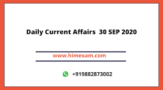 Daily Current Affairs  30 SEP 2020