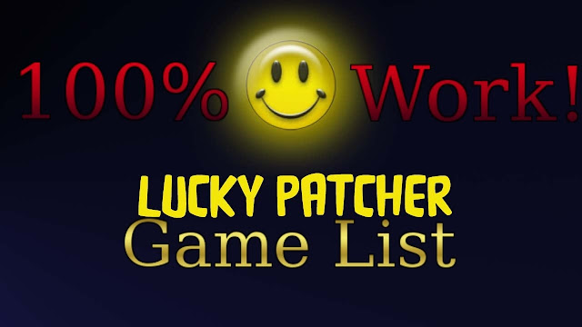 Lucky patcher custom patch list games on 2017