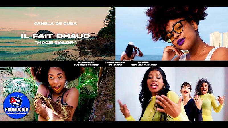 Grupo Canela de Cuba - ¨Il Fait Chaud (Hace calor)¨ - Videoclip - Directora: Giselda Fuentes. Portal Del Vídeo Clip Cubano. Música cubana. Son. Salsa.