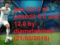 Option File PES 2013 Terbaru untuk PESEedit 6.0 & 12 update 21/3/2018