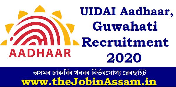 UIDAI Aadhaar, Guwahati Recruitment 2020